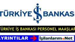 İş Bankası Personel Maaşları 2020