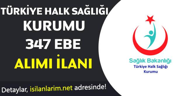 Türk Halk Sağlığı Kurumu 347 Ebe Alımı 2017
