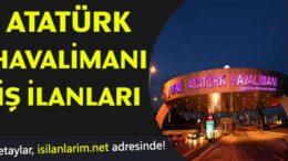 Atatürk Havalimanı Eleman Personel Alımı İş İlanları