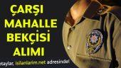 İstanbul Çarşı ve Mahalle Bekçisi Alımı 2017