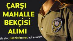 İstanbul Çarşı ve Mahalle Bekçisi Alımı Şartları