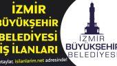 İzmir Büyükşehir Belediyesi Personel Alımı ve İş Başvurusu