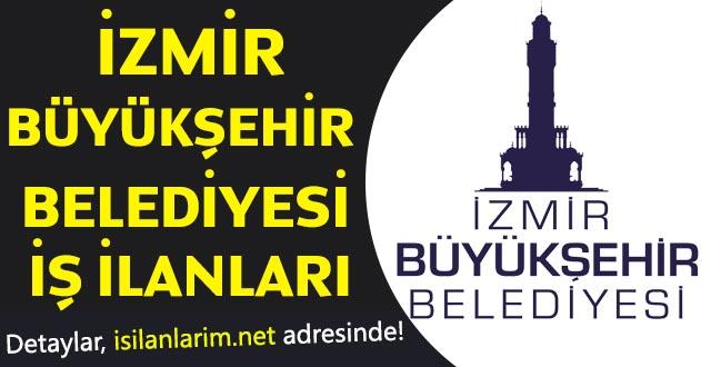 İzmir Büyükşehir Belediyesi İşçi Personel Alımı 2018