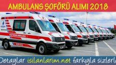 Ambulans Şoförü Alımı 2019