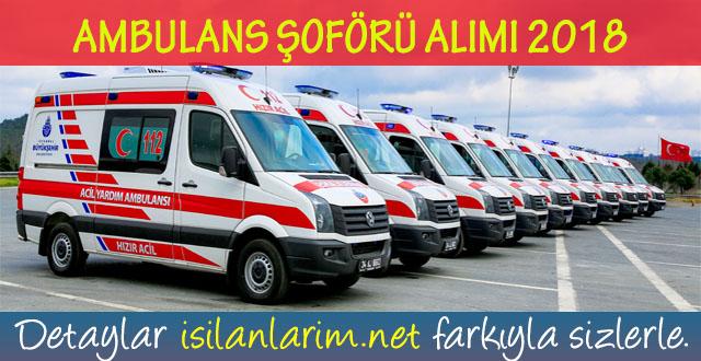 Ambulans Şoförü Alımı 2018