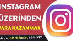 Instagram'dan Para Kazanma Yolları 2020
