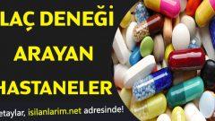 İlaç Deneği Aranıyor | 2020 İlaç Denekliği Yaparak Para Kazanmak