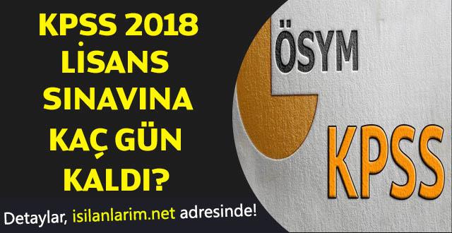 KPSS 2018 Lisans Sınavı Ne Zaman Kaç Gün Kaldı?