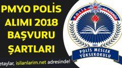 PMYO Polis Alımı Başvuru Şartları Nelerdir?