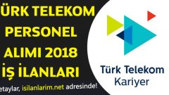 Türk Telekom Personel Alımı 2018