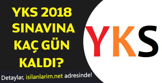 YKS 2018 Sınavı Ne Zaman Kaç Gün Kaldı?